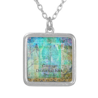 Courage Do not fall back JOAN OF ARC quote Silver Plated Necklace