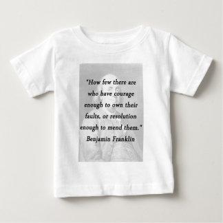Courage Enough - Benjamin Franklin Baby T-Shirt