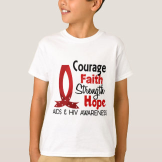 Courage, Faith, Strength, Hope AIDS T-Shirt