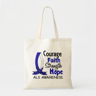 Courage Faith Strength Hope ALS Tote Bag