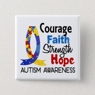 Courage Faith Strength Hope Autism Button