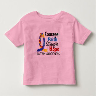 Courage Faith Strength Hope Autism Toddler T-shirt