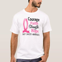Courage Faith Strength Hope Breast Cancer T-Shirt
