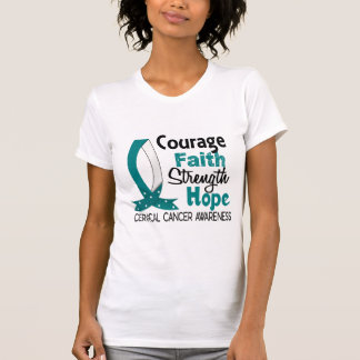 Courage Faith Strength Hope Cervical Cancer T-Shirt