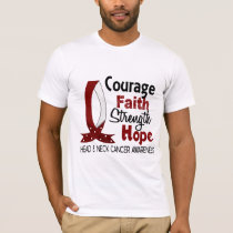 Courage Faith Strength Hope Head Neck Cancer T-Shirt