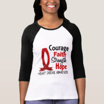 Courage Faith Strength Hope Heart Disease T-Shirt