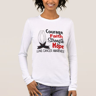 Courage Faith Strength Hope Lung Cancer Long Sleeve T-Shirt
