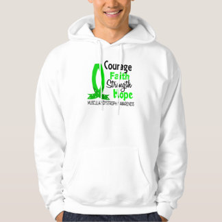 Courage Faith Strength Hope Muscular Dystrophy Sweatshirts