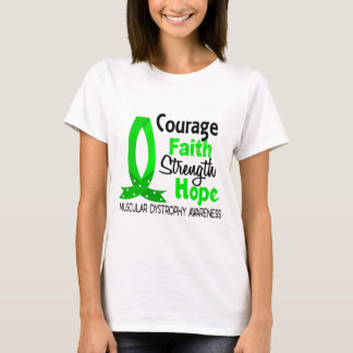 Courage Faith Strength Hope Muscular Dystrophy T-Shirt