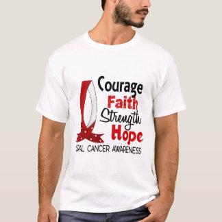 Courage Faith Strength Hope Oral Cancer T-Shirt