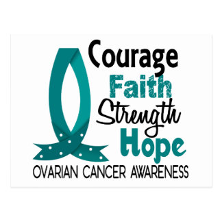 Courage Faith Strength Hope Ovarian Cancer Postcard