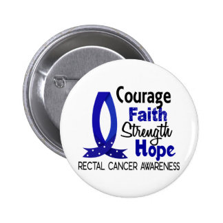 Courage Faith Strength Hope Rectal Cancer Pinback Buttons