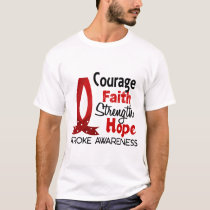 Courage Faith Strength Hope Stroke T-Shirt