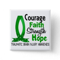 Courage Faith Strength Hope Traumatic Brain Injury Button