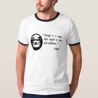 courage, fear, confidence Aristotle cool tshirt