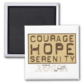 Courage Hope Serenity (1) 2 Inch Square Magnet