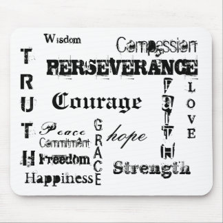Courage, hope, T, R, U, T, H, PERSEVERANCE, L, ... Mouse Pad