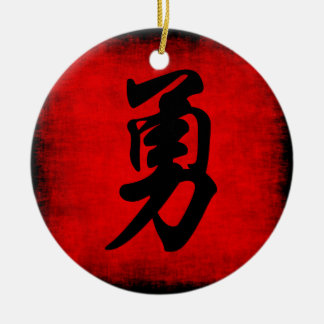 Courage in Chinese Calligraphy Ceramic Ornament