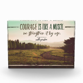 Courage Is Like A Muscle Photo Block