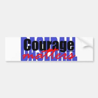 Courage Matters Car Bumper Sticker