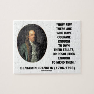 Courage Own Their Faults Resolution Franklin Quote Jigsaw Puzzle