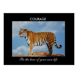 Courage Posters