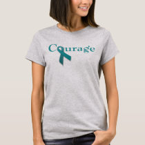 Courage teal ribbon T-Shirt