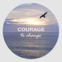 Courage To Change Classic Round Sticker