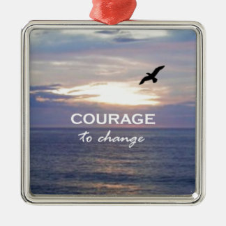 Courage To Change Square Metal Christmas Ornament