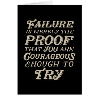 Courage To Fail Card