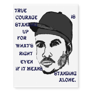 Courage to Stand Alone Temporary Tattoos