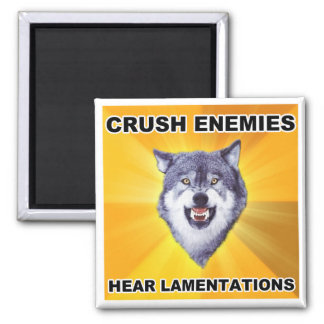 Courage Wolf Crush Enemies 2 Inch Square Magnet