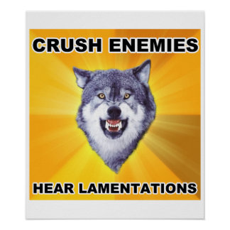 Courage Wolf Crush Enemies Poster