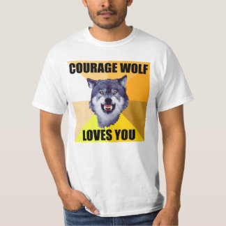 COURAGE WOLF Loves You T-shirt