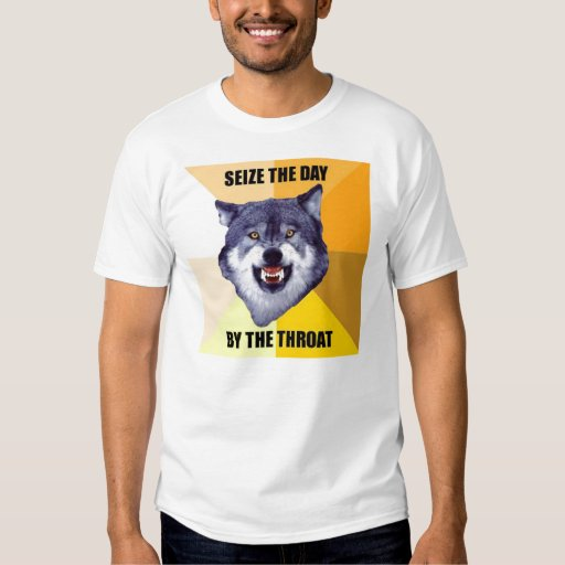 Courage Wolf Pain seize the day by the throat T-Shirt