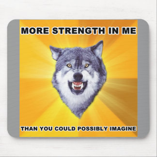 Courage Wolf Strength Mouse Pads
