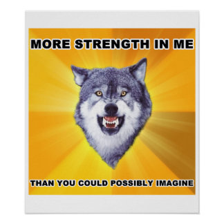 Courage Wolf Strength Poster