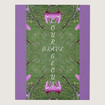 Courageous Brave On Abstract Lavender Magnolias Panel Wall Art