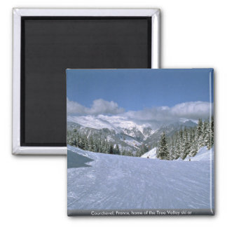 Courchevel, France, home of the Tree Valley ski ar 2 Inch Square Magnet