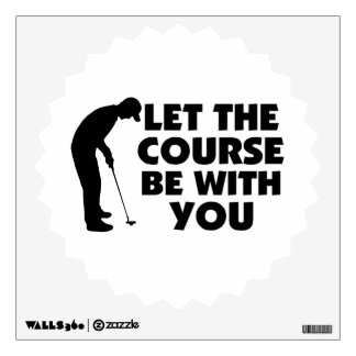 Course Be With You Golfing Wall Sticker
