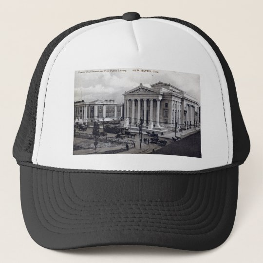 Court House, Library, New Haven CT 1912 Vintage Trucker Hat