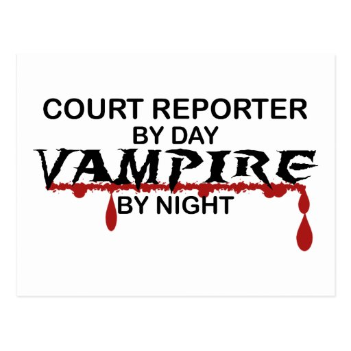 Court Reporter by Day, Vampire by Night Post Cards