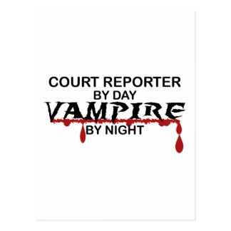 Court Reporter by Day, Vampire by Night Postcard
