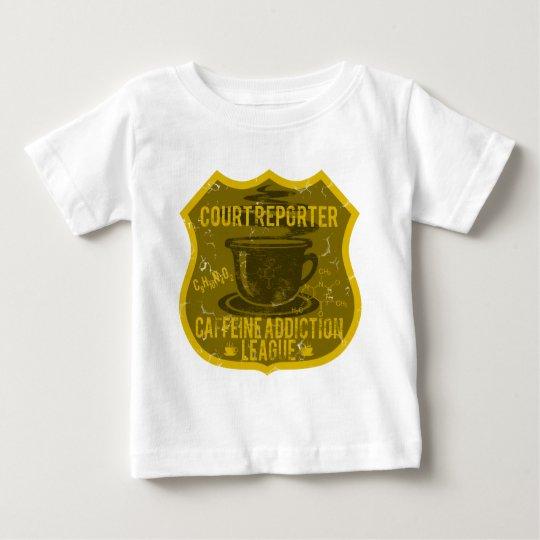 Court Reporter Caffeine Addiction League Baby T-Shirt