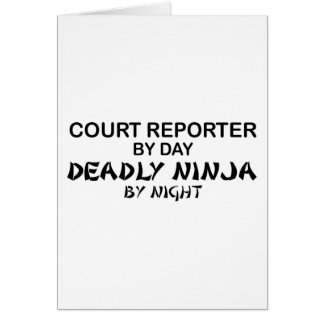 Court Reporter Deadly Ninja Greeting Card