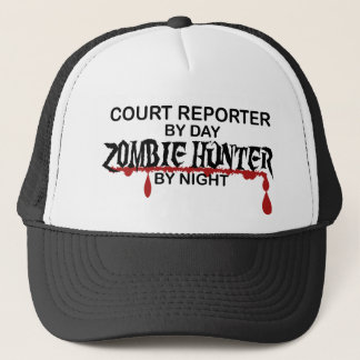 Court Reporter Zombie Hunter Trucker Hat