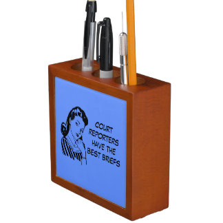Court Reporters have the Best Briefs Desk Caddy Pencil Holder