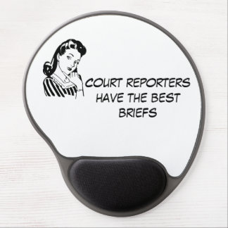 """""""Court Reporters have the Best Briefs"""" Mousepad Gel Mouse Pad"""