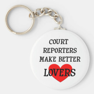 Court Reporters Make Better Lovers Basic Round Button Keychain