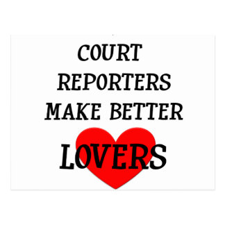 Court Reporters Make Better Lovers Postcard